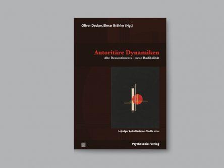 Autoritäre Dynamiken: Alte Ressentiments – neue Radikalität Titlebild